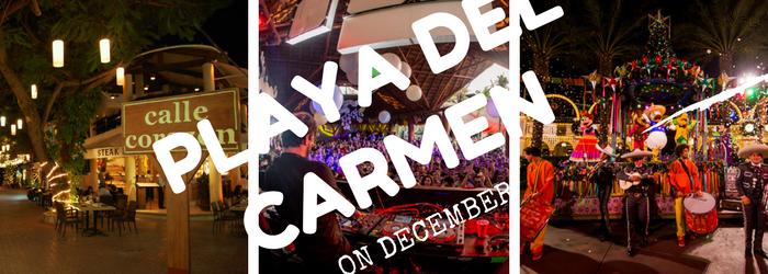 Why is Playa del Carmen great on December?